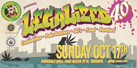 Cannabis Comedy Festival Presents: Legalized 4.0 tickets