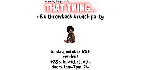 That Thing: An R&B Throwback Brunch Party tickets