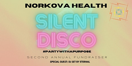 Norkova Silent Disco - Party with a Purpose tickets