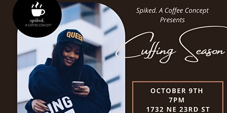Spiked Coffee Presents: Cuffing Season tickets