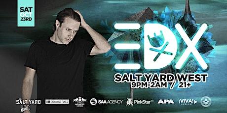 EDX at Salt Yard West (Albuquerque, NM) tickets