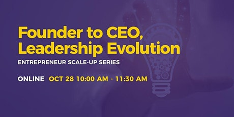 Scale-Up: Founder to CEO, Leadership Evolution tickets
