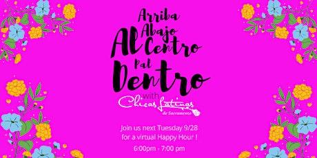 Chicas Latinas' Hispanic/Latinx Heritage Month (virtual) Happy Hour tickets