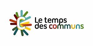 Le Temps des Communs - Une journée en Ile de France
