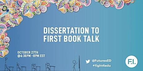 Dissertation to First Book Talk tickets