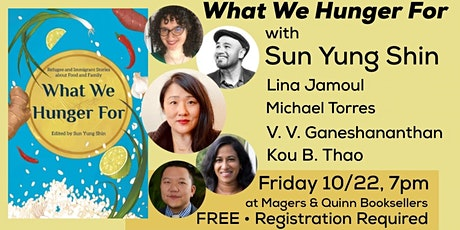 What We Hunger For: With Sun Yung Shin and Contributors tickets