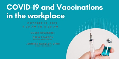COVID-19 and Vaccinations in the Workplace tickets