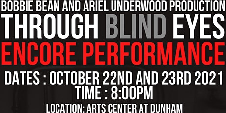 Through Blind Eyes, the Stage Play tickets