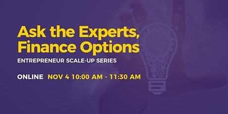 Scale-Up: Ask the Experts, Finance Options tickets