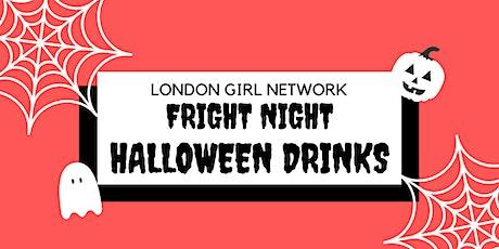 London Girl Fright Night Halloween Drinks! tickets