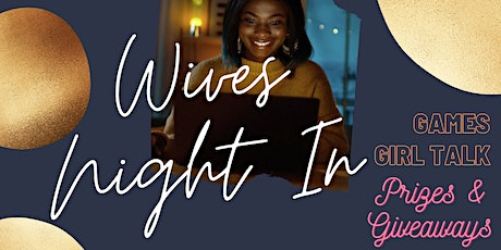 Wives Night In tickets