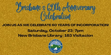 City of Brisbane 60th Anniversary Celebration tickets