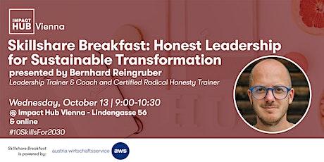 Skillshare Breakfast: Honest Leadership for Sustainable Transformation Tickets