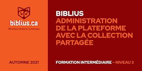 Biblius – Collection partagée (Niveau 3) tickets