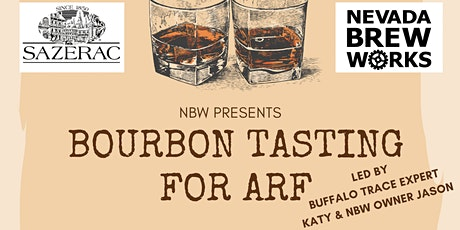 Nevada Brew Works - Bourbon Tasting for ARF tickets