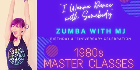 """""""I Wanna Dance with Somebody"""" - Zumba with MJ 1980s Master Class tickets"""