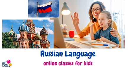 Russian language  - trial class for kids (online) tickets