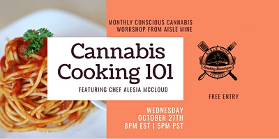 Cannabis Cooking 101 Workshop