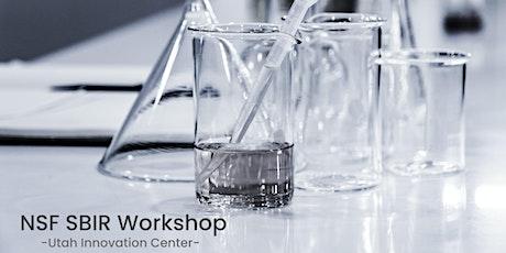 Utah National Science Foundation (NSF) SBIR Virtual Workshop tickets