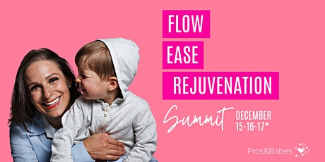 Flow, Ease, & Rejuvenation Summit tickets