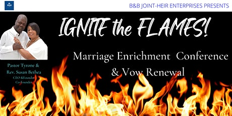 """""""Ignite the Flames"""" Marriage Enrichment & Vow Renewal Conference tickets"""