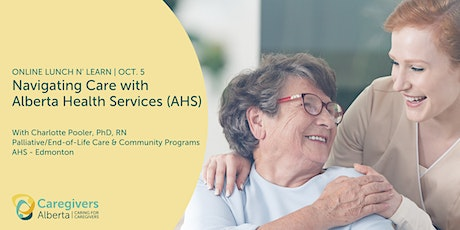 Navigating Care with Alberta Health Services (AHS) tickets