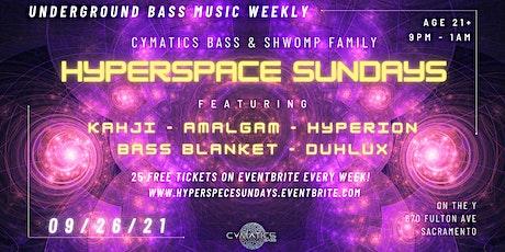 Hyperspace Sundays Ft Kahji!!! tickets
