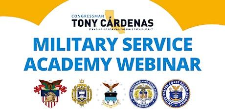 Rep. Tony Cardenas   Military Service Academy Webinar tickets