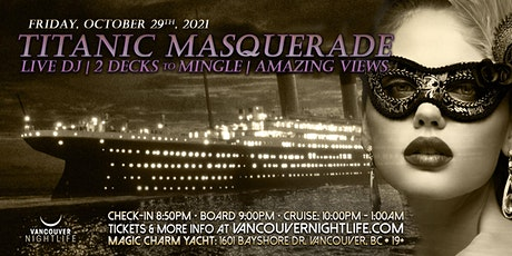 Pier Pressure Titanic Masquerade - Vancouver Halloween Yacht Party tickets
