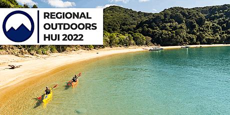 Tasman/Marlborough Regional Outdoors Hui tickets
