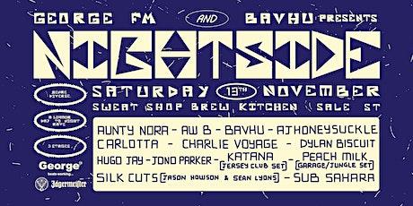 George FM & Bavhu present Nightside - 12 Hour Day to Night Rave tickets