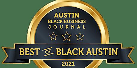 "2021 - Achievements in Black Austin - ""Best of "" Gala Celebration tickets"