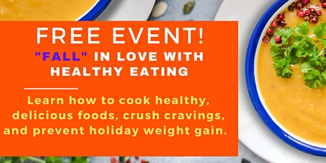 Fall in Love With Healthy Eating Cooking Party tickets