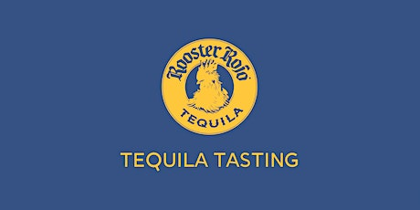 Rooster Rojo Tequila tasting at The Fox Small Bar tickets