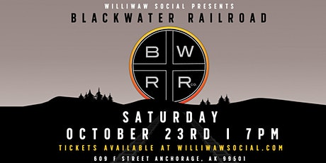 Blackwater Railroad  returns to Williwaw Social tickets
