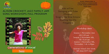 Alison Crockett Jazz Family Jam Song Workshops - Fall Program tickets