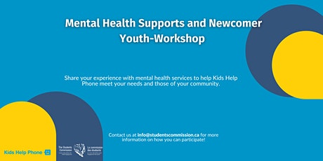 Mental Health Support and Newcomer Youth Workshop tickets