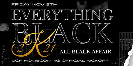 EVERYTHING BLACK 2K21: THE ANNUAL UCF ALUMNI HOMECOMING PARTY tickets