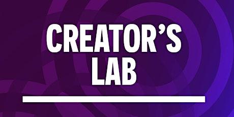 Creator's Lab tickets