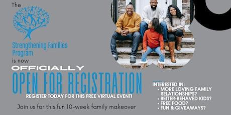 Strengthening Families   Fall 2021 Open Registration tickets