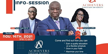 ACHIEVERS CHRISTIAN UNIVERSITY  INFO-SESSION tickets