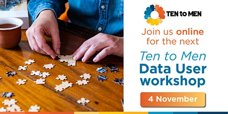 Ten to Men Data User Workshop tickets