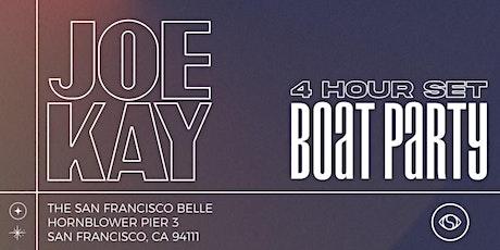 Joe Kay - 4 Hour Set - Boat Party tickets