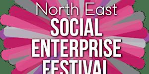 North East Social Enterprise Festival