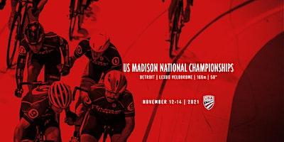 US MADISON NATIONAL CHAMPIONSHIPS DAY 1