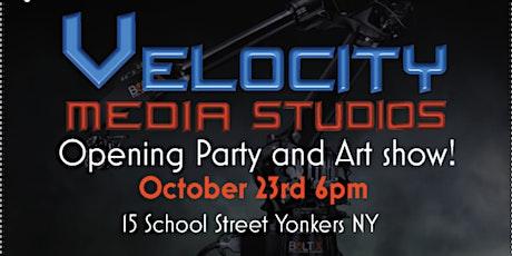 Velocity Media Studios Opening and Art Show tickets