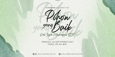 Kingdom Celebration | 26 September 2021 |Jam 09:00 tickets