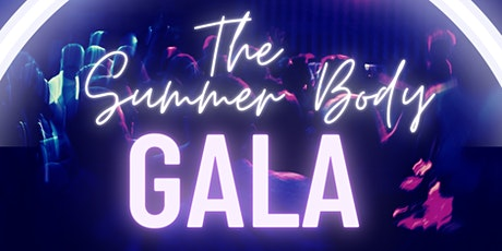The Summer Body Gala tickets