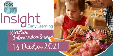 Insight Early Learning Kinder Information Session tickets