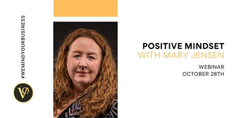 Mary Jensen | Positive Mindset tickets